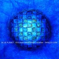 Planete bleue - Blue Planet